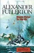 Storm Force to Narvik Book 1 in the Nicholas Everard WWII Saga