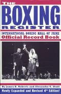 Boxing Register International Boxing Hall of Fame Official Record Book 4th Edition