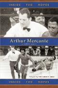 Inside The Ropes Arthur Mercante