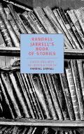 Randall Jarrells Book of Stories An Anthology