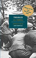 Troubles: Winner of the 2010 Lost Man Booker Prize for Fiction