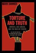 Torture & Truth America Abu Ghraib & the War on Terror - Signed Edition
