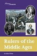 Rulers of the Middle Ages