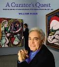 A Curator's Quest: Building the Collection of Painting and Sculpture of the Museum of Modern Art, 1967-1988