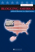 Blogging America Political Discourse I