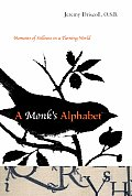 Monks Alphabet Moments of Stillness in a Turning World