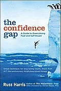 Confidence Gap A Guide to Overcoming Fear & Self Doubt