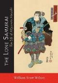 Lone Samurai The Life of Miyamoto Musashi