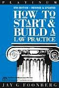 How To Start & Build A Law Practice 5th Edition