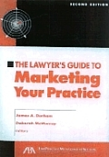Lawyers Guide to Marketing Your Practice Second Edition with CDROM 2nd Edition