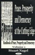 Peace, Prosperity and Democracy at the Cutting Edge V. 1