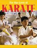 For The Love Of Karate