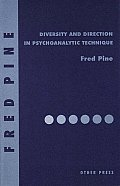Diversity and Direction in Psychoanalytic Technique