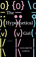 The Hypothetical Girl: Stories