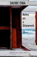 Notes on a Shipwreck A Story of Refugees Borders & Hope