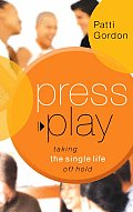 Press Play Taking The Single Life Off