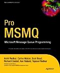 Pro Msmq Microsoft Message Queue Programming