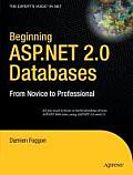 Beginning ASP.NET 2.0 Databases From Novice to Professional