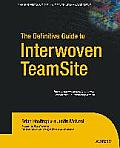 Definitive Guide To Interwoven Teamsite