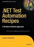 NET Test Automation Recipes A Problem Solution Approach