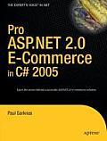 Pro ASP.NET 2.0 E Commerce In C# 2005
