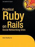 Practical Ruby on Rails Social Networking Sites
