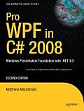 Pro WPF in C# 2008 Windows Presentation Foundation with .Net 3.5