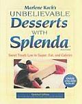 Marlene Kochs Unbelievable Desserts with Splenda Sweetener Sweet Treats Low in Sugar Fat & Calories