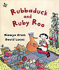 Rubbaduck & Ruby Roo