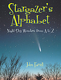 Stargazers Alphabet Night Sky Wonders from A to Z