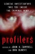 Profilers Leading Investigators Take You Inside the Criminal Mind