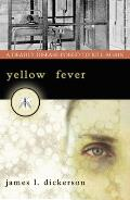 Yellow Fever: A Deadly Disease Poised to Kill Again