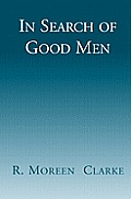 In Search of Good Men