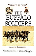 Right Proud the Buffalo Soldiers