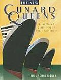 The New Cunard Queens