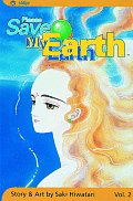 Please Save My Earth Volume 2