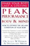 Peak Performance: Body and Mind: How to Optimize the Use and Condition of Your Body