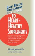 Users Guide To Heart Healthy Supplements