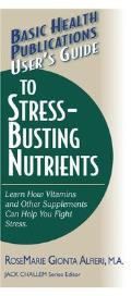 Users Guide To Stress Busting Nutrients Learn