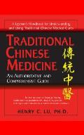 Traditional Chinese Medicine How to Maintain Your Health & Treat Illness