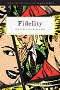 Fidelity How to Be a One Woman Man