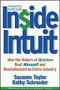 Inside Intuit How the Makers of Quicken Beat Microsoft & Revolutionized an Entire Industry