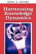 Harnessing Knowledge Dynamics: Principled Organizational Knowing & Learning