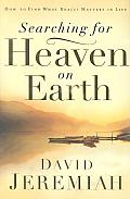 Searching For Heaven On Earth How To F