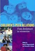 Childrens Peer Relations From Development to Intervention