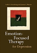 Emotion-Focused Therapy for Depression