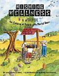 Wishing Wellness A Workbook for Children of Parents with Mental Illness