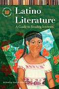 Latino Literature a Guide to Reading Interests