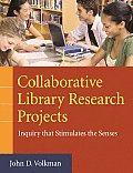 Collaborative Library Research Projects: Inquiry That Stimulates the Senses