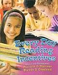 Every Day Reading Incentives